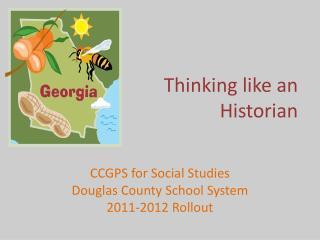 Thinking like an                Historian