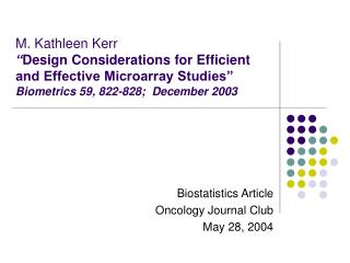 Biostatistics Article Oncology Journal Club May 28, 2004