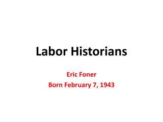 Labor Historians