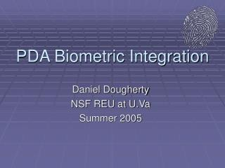 PDA Biometric Integration