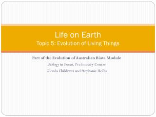 Life on Earth Topic  5: Evolution  of Living Things