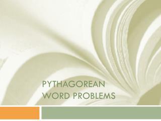 Pythagorean Word Problems