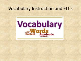 Vocabulary Instruction and ELL's