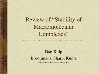 "Review of ""Stability of Macromolecular Complexes"""