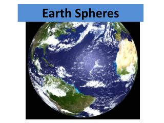 Earth Spheres