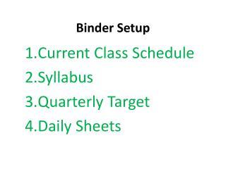 Binder Setup