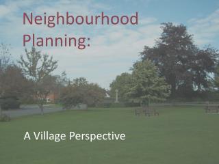 Neighbourhood Planning:
