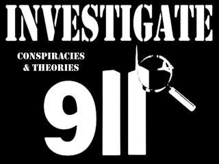 Conspiracies & Theories