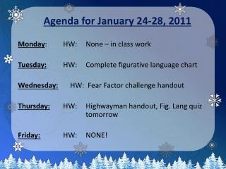 Agenda for January 24-28, 2011