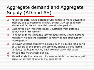 Aggregate demand and Aggregate Supply AD and AS