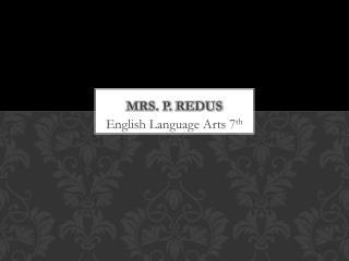Mrs. P.  Redus