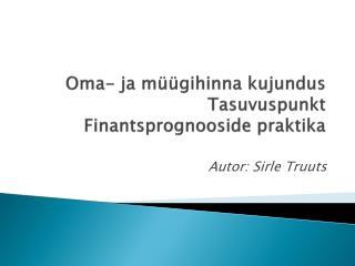 Oma- ja müügihinna kujundus Tasuvuspunkt Finantsprognooside praktika