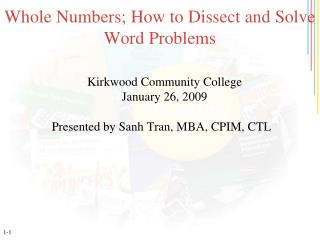 Whole Numbers; How to Dissect and Solve Word Problems