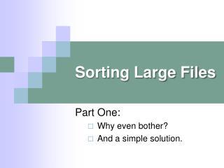 Sorting Large Files