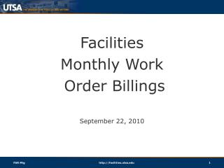 Facilities  Monthly Work  Order Billings September 22, 2010