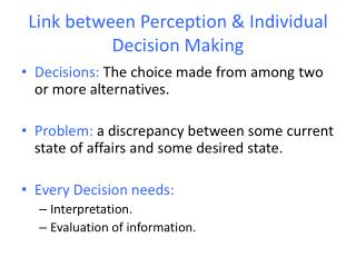 Link between Perception & Individual Decision Making