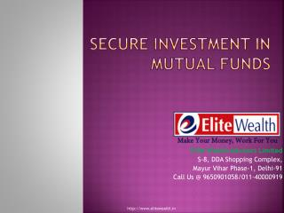 Secure Investment in Mutual Funds