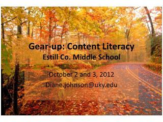Gear-up: Content Literacy Estill Co. Middle School
