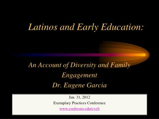Latinos and Early Education:
