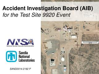 Accident Investigation Board (AIB)  for the Test Site 9920 Event