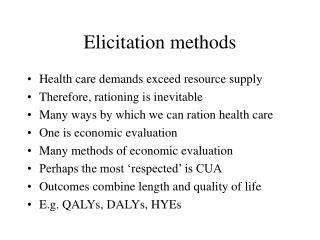 Elicitation methods