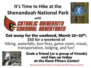 It's Time to Hike at the  Shenandoah National Park  with