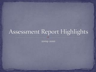 Assessment Report Highlights