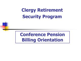 Conference Pension  Billing Orientation