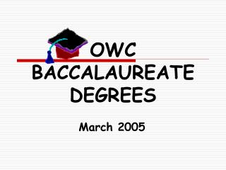 OWC  BACCALAUREATE  DEGREES