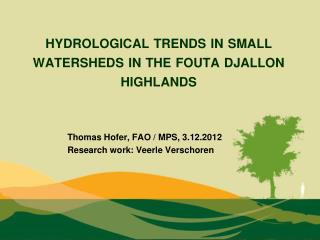 hydrological trends in small watersheds in the  fouta djallon  highlands