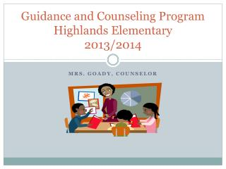 Guidance and Counseling Program Highlands Elementary 2013/2014