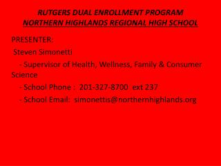RUTGERS DUAL ENROLLMENT PROGRAM  NORTHERN HIGHLANDS REGIONAL HIGH SCHOOL