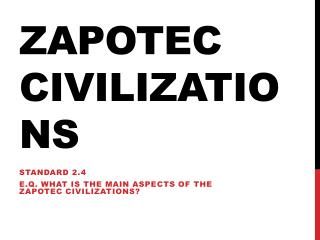 Zapotec Civilizations