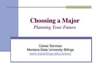 Choosing a Major Planning Your Future