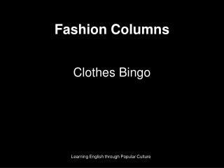 Fashion Columns