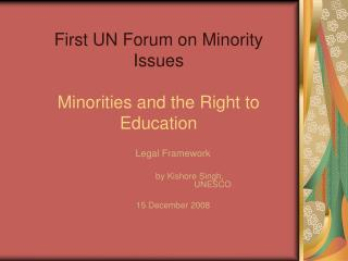 First UN Forum on Minority Issues Minorities  and the Right to Education