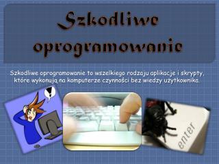 Szkodliwe oprogramowanie