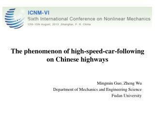The phenomenon of  high-speed-car-following on  Chinese  highways