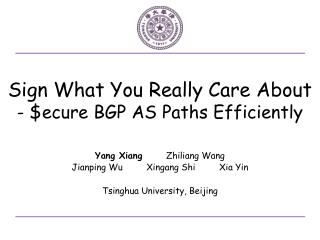 Sign  What You Really Care  About - $ ecure BGP AS Paths Efficiently
