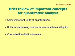 Brief review of important concepts  for quantitative analysis