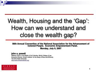 Wealth, Housing and the 'Gap': How can we understand and close the wealth gap?