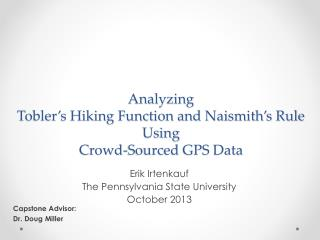 Analyzing Tobler's Hiking Function and Naismith's Rule Using  Crowd-Sourced GPS Data