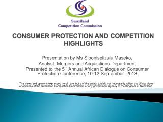 CONSUMER PROTECTION AND COMPETITION HIGHLIGHTS