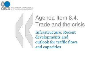 Agenda Item 8.4: Trade and the crisis
