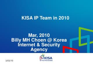 KISA IP Team in 2010