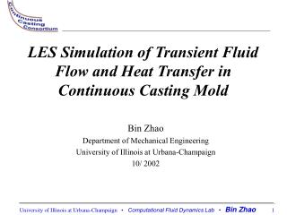LES Simulation of Transient Fluid Flow and Heat Transfer in  Continuous Casting Mold