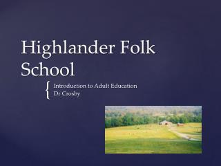 Highlander Folk  School