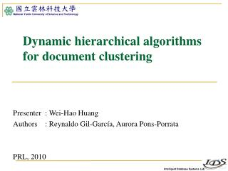 Dynamic hierarchical algorithms for document clustering