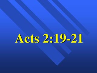 Acts 2:19-21