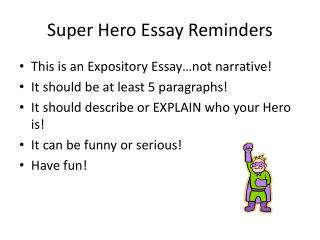 Super Hero Essay Reminders